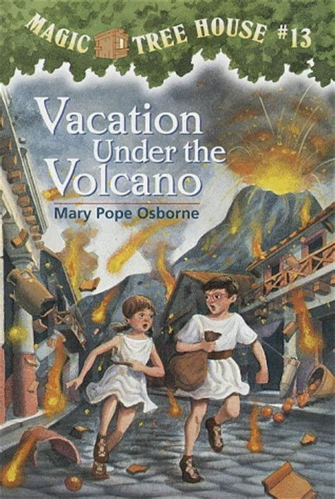 Vacation Under the Volcano - The Magic Tree House Wiki