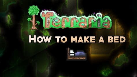 Terraria (How to make a bed) - YouTube