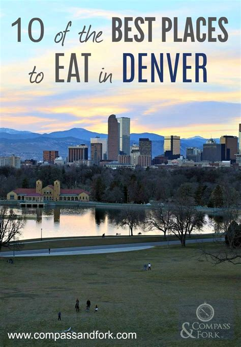 10 of the Best Places to Eat in Denver | Best places to