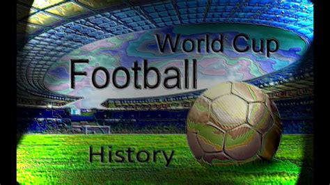 World Cup finals 1930 to 2018 Russia FIFA history list of